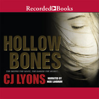Hollow Bones - C.J. Lyons