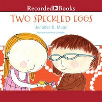 Two Speckled Eggs - Jennifer K. Mann