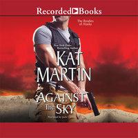 Against the Sky - Kat Martin