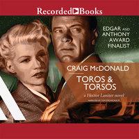 Toros and Torsos - Craig McDonald