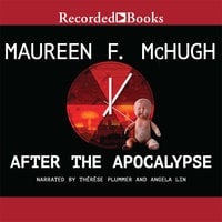 After the Apocalypse - Maureen F. McHugh