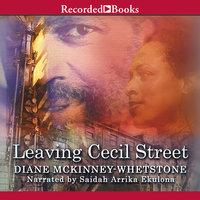 Leaving Cecil Street - Diane McKinney-Whetstone