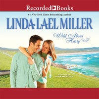 Wild About Harry - Linda Lael Miller
