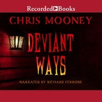 Deviant Ways - Chris Mooney