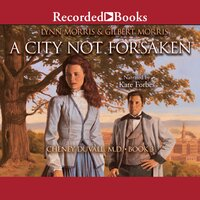 A City Not Forsaken - Gilbert Morris,Lynn Morris