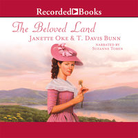 The Beloved Land - Janette Oke, T. Davis Bunn