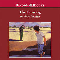The Crossing - Gary Paulsen