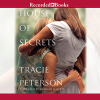 House of Secrets - Tracie Peterson