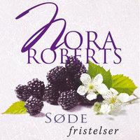 Søde fristelser - Nora Roberts