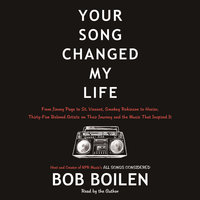 Your Song Changed My Life - Bob Boilen