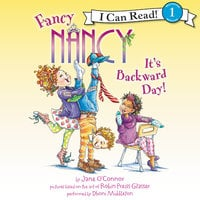 Fancy Nancy: It's Backward Day! - Jane O'Connor