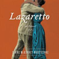 Lazaretto - Diane McKinney-Whetstone