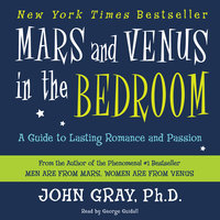 Mars and Venus in the Bedroom - John Gray