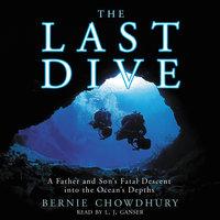 The Last Dive - Bernie Chowdhury