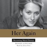 Her Again - Michael Schulman