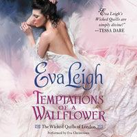 Temptations of a Wallflower - Eva Leigh
