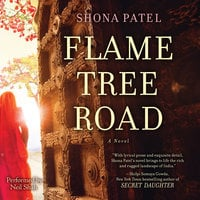 Flame Tree Road - Shona Patel