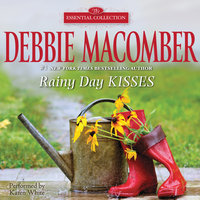 Rainy Day Kisses - Debbie Macomber