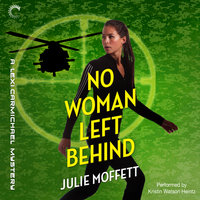 No Woman Left Behind - Julie Moffett