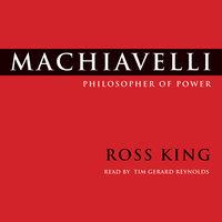 Machiavelli - Ross King