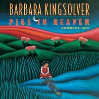Pigs in Heaven - Barbara Kingsolver