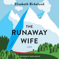 The Runaway Wife - Elizabeth Birkelund
