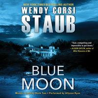 Blue Moon - Wendy Corsi Staub