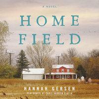 Home Field - Hannah Gersen