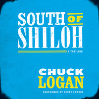 South of Shiloh - Chuck Logan