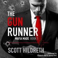 The Gun Runner - Scott Hildreth