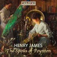 The Spoils of Poynton - Henry James