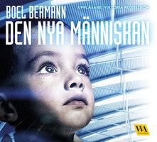 Den nya människan - Boel Bermann