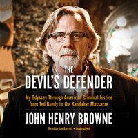 The Devil's Defender - John Henry Browne