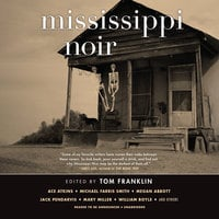Mississippi Noir - Various Authors