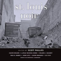 St. Louis Noir - Various authors
