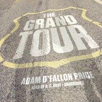 The Grand Tour - Rich Kienzle, Adam O'Fallon Price