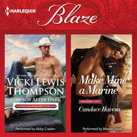 Cowboy After Dark & Make Mine a Marine - Vicki Lewis Thompson, Candace Havens
