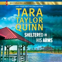 Sheltered in His Arms - Tara Taylor Quinn