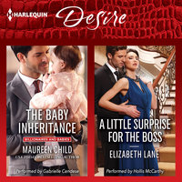 The Baby Inheritance & A Little Surprise for the Boss - Maureen Child, Elizabeth Lane