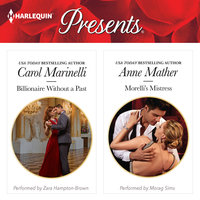 Billionaire Without a Past & Morelli's Mistress - Carol Marinelli, Anne Mather