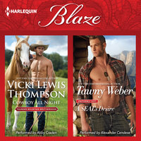 Cowboy All Night & A SEAL's Desire - Vicki Lewis Thompson, Tawny Weber