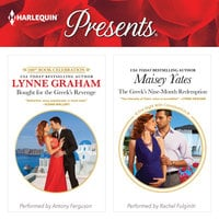 Bought for the Greek's Revenge & The Greek's Nine-Month Redemption - Maisey Yates, Lynne Graham