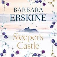 Sleeper's Castle - Barbara Erskine