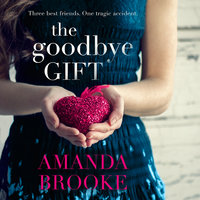 The Goodbye Gift - Amanda Brooke