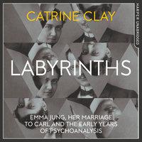 Labyrinths - Catrine Clay