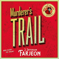 Murderer's Trail - J. Jefferson Farjeon