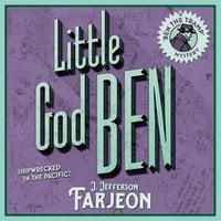 Little God Ben - J. Jefferson Farjeon
