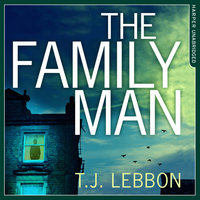 The Family Man - T.J. Lebbon