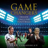 Game Changers - Alan Curbishley