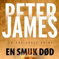 En smuk død - Peter James
